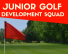 Junior Golf Development Squad